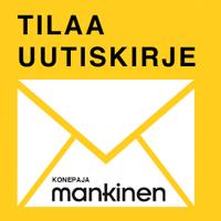 Tilaa Konepaja Mankisen uutiskirje